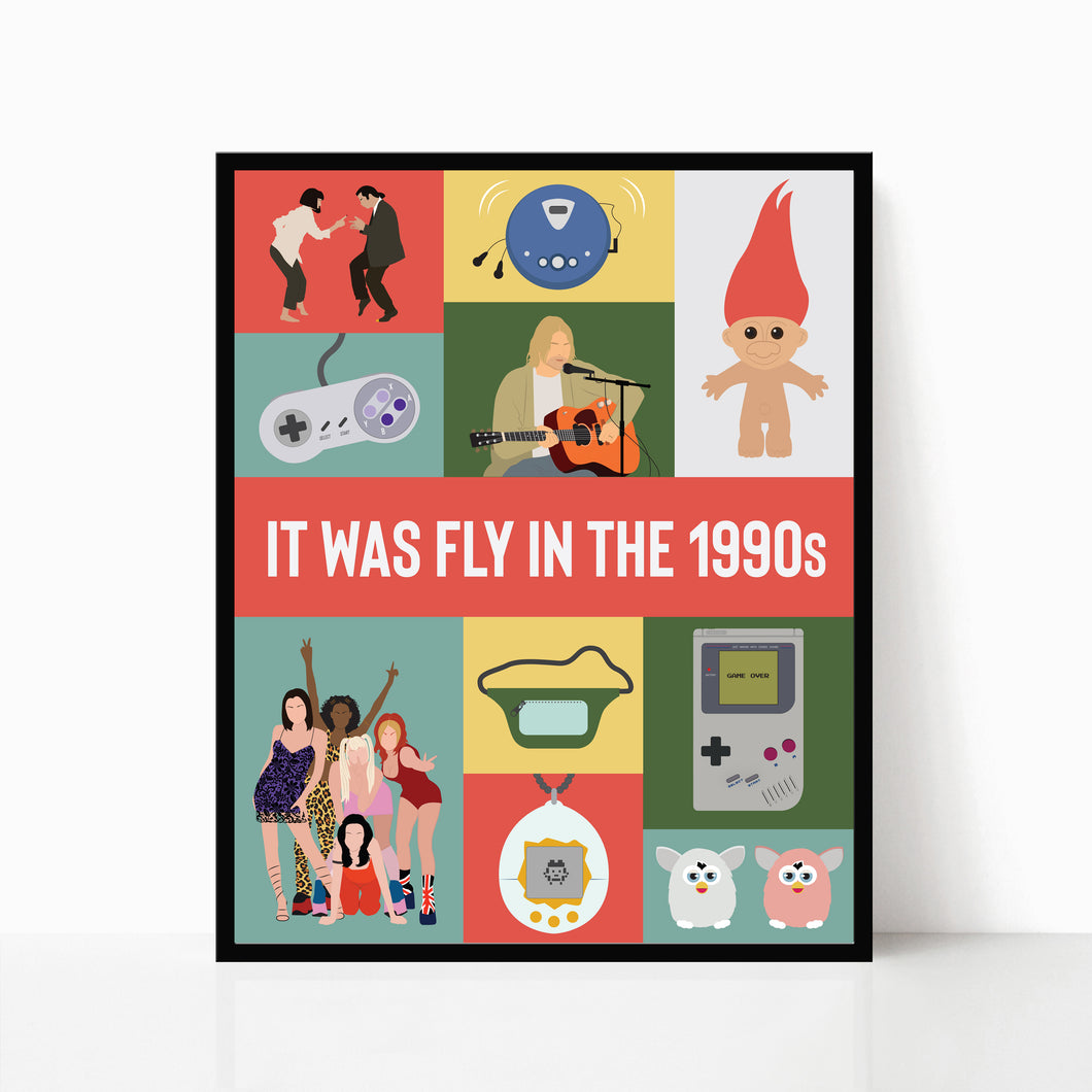 It Was Fly in the 1990s Poster