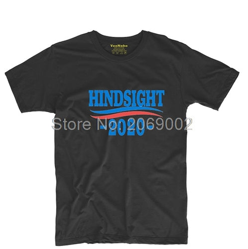 1. Bernie Sanders - Hindsight 2020 Mens & Womens O-neck Tee T Shirt Personalized T Shirt