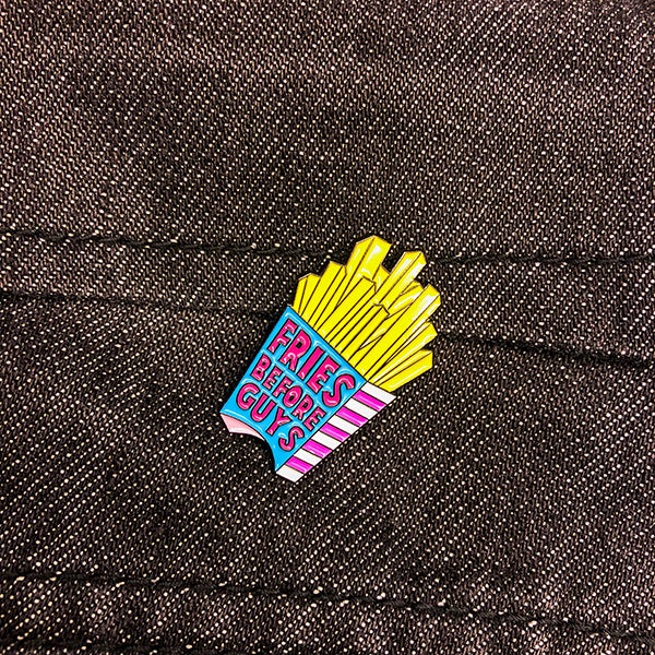 fries before guys pin / button / badge on dark denim