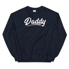 Daddy | Sweatshirt