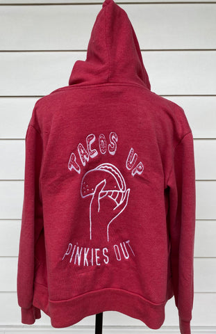 Tacos Up.  Pinkies Out.  Red Hoodie Sweatshirt . Women's Small.