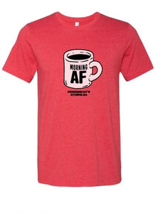 Morning AF T-Shirt