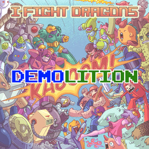 DEMOlition - 12 Demos That Didn't Make KABOOM!