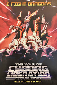 War of Cyborg Liberation Tour Poster