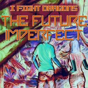 The Future Imperfect - Bonus Tracks and Demos that didn't make The Near Future