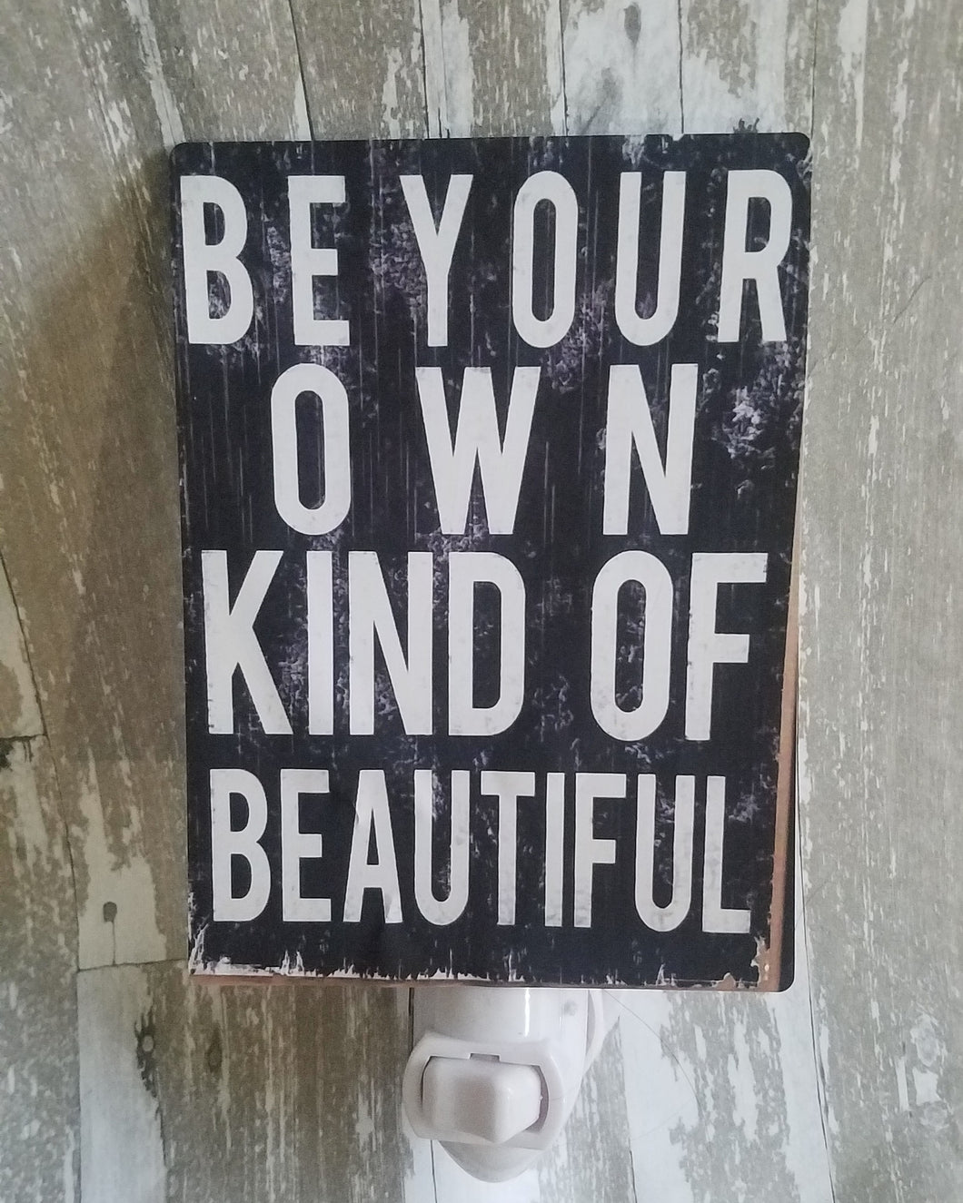 Be your own kind of beautiful night light