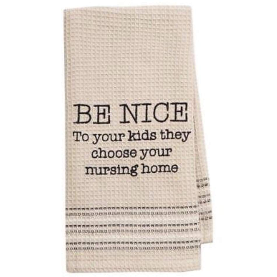 Be Nice Dishtowel Novelty Gifts $12.99