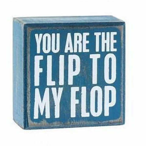 Box Sign Flip To My Flop Home & Decor $10.99