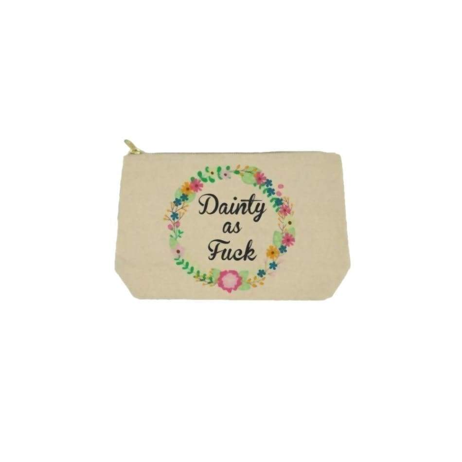 Dainty As F@#$k Small Bag General Merchandise $16.99