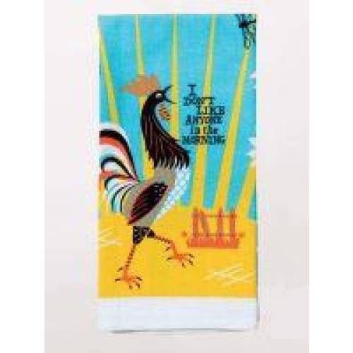 Dont Like Anyone Dishtowel Novelty Gifts $12.99