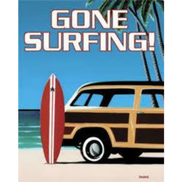 Gone Surfing Tin Signs Home & Decor $11.95
