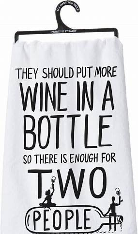 More Wine In A Bottle Cotton Tea Towel