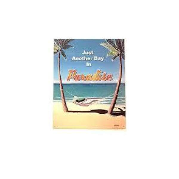 Just Another Day In Paradise Tin Signs Home & Decor $11.95