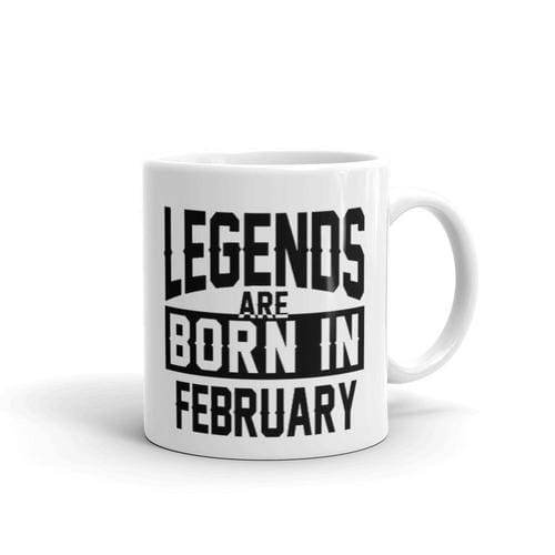 Legends Are Born In February Coffee Mug Gifts $12.99