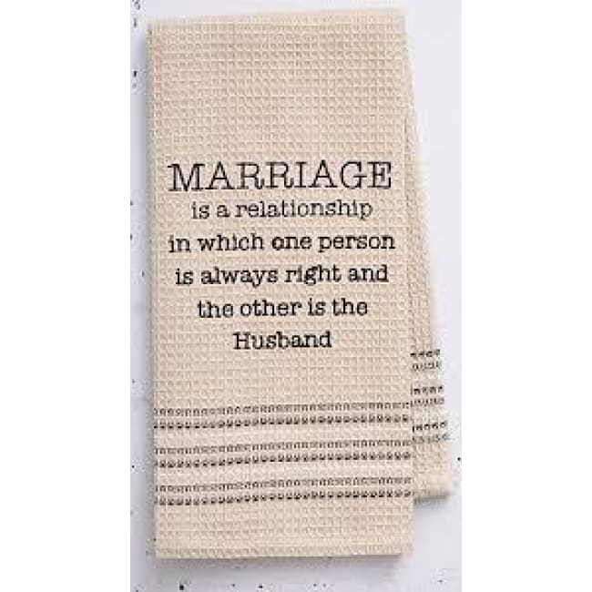 Marriage Dishtowel Novelty Gifts $12.99
