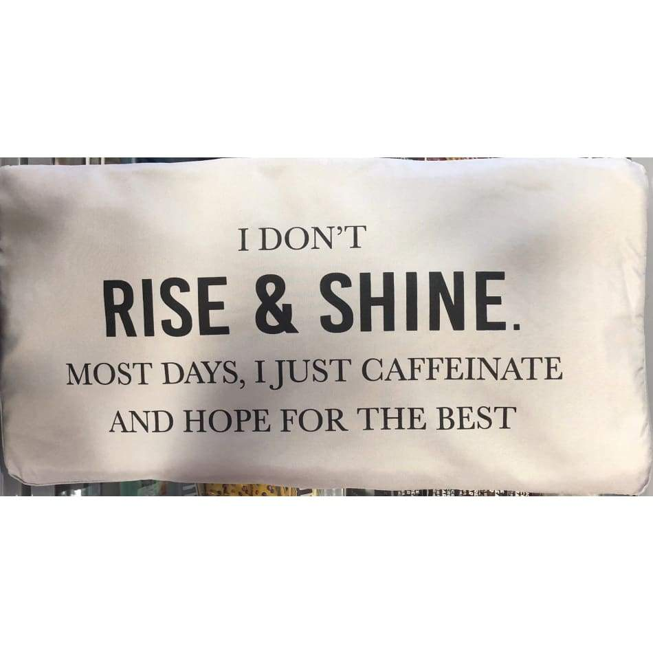 Rise & Shine Pillow By Mona B Home Decor $39.99