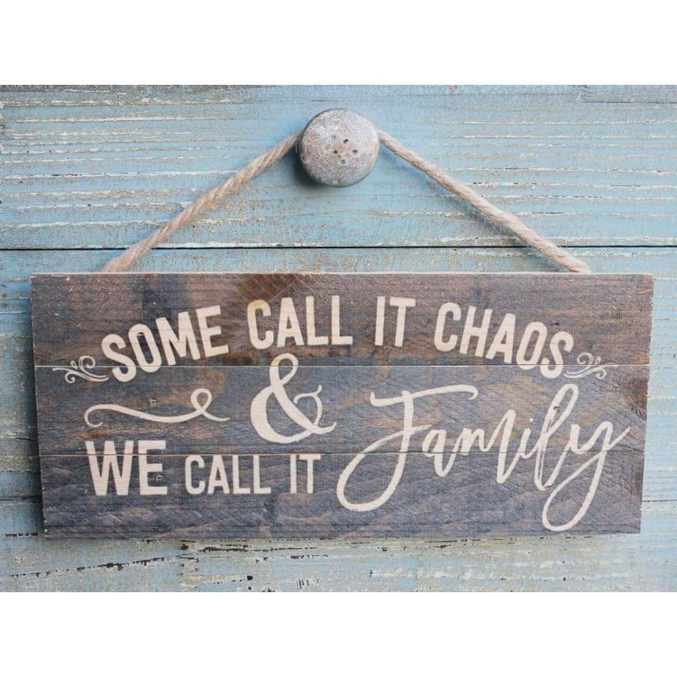 Some Call It Chaos Rope Hanging Wood Sign Home & Decor $12.99