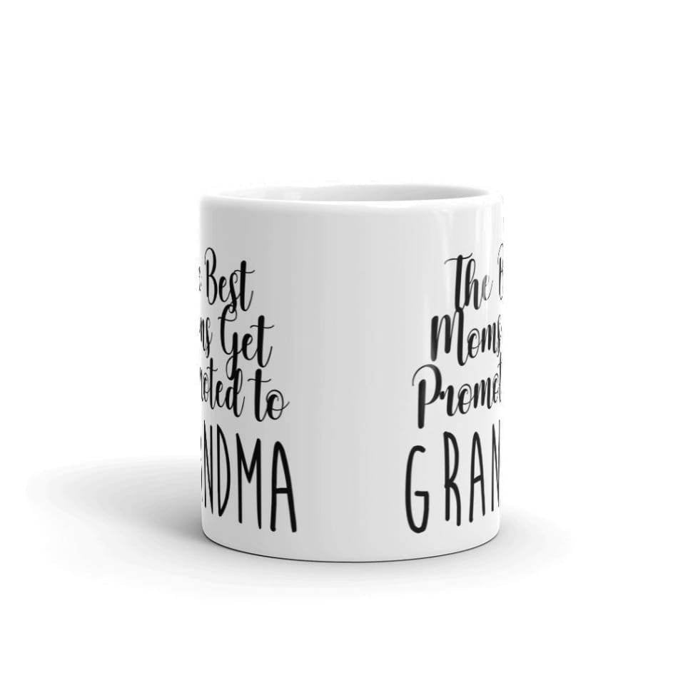 The Best Moms Get Promoted to Grandma Coffee Mug Gifts $12.99