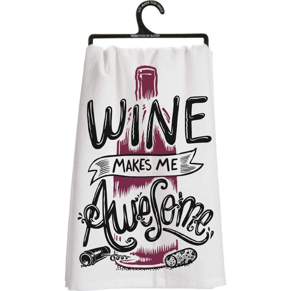 Wine Makes Me Awesome Dishtowel Gifts $12.99