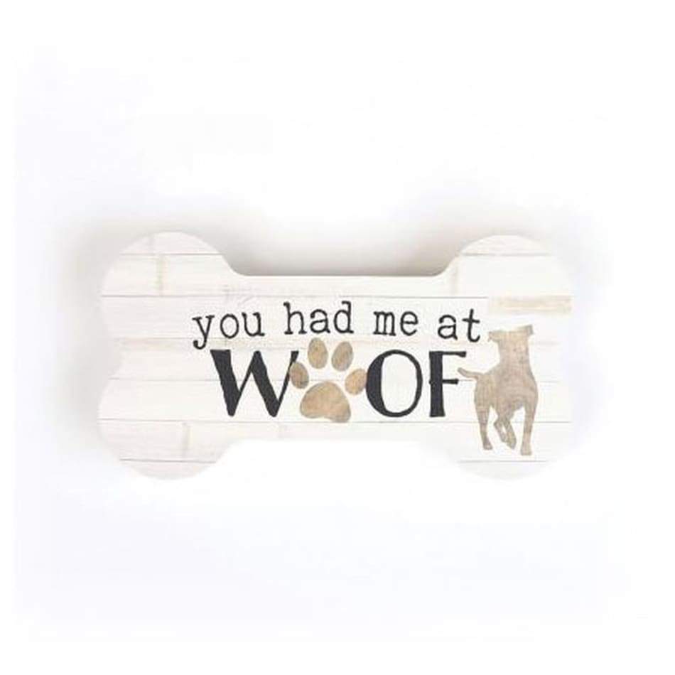 You Had Me At Woof Sign Home & Decor $6.99