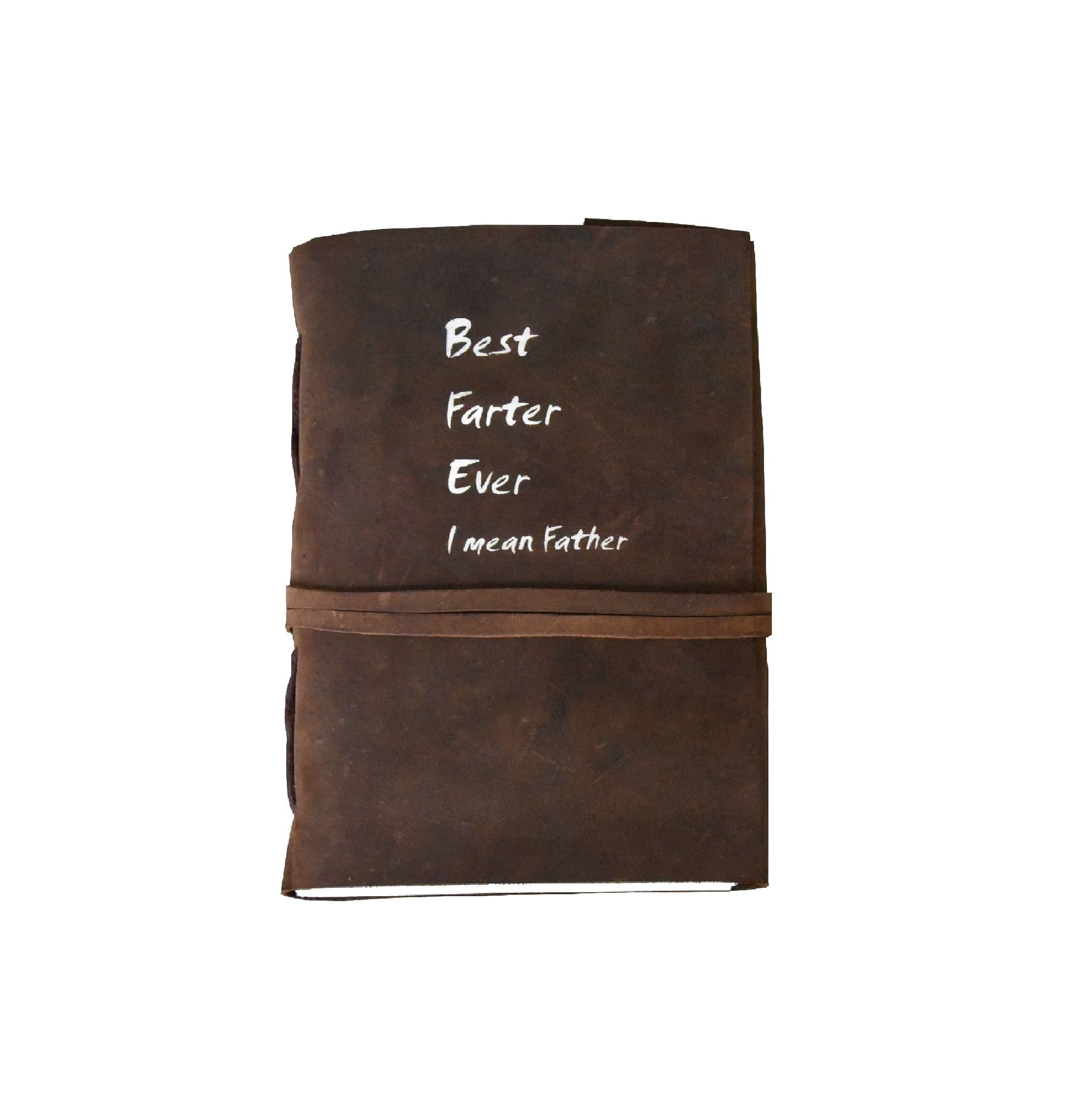 Best Farter Ever Funny Quotes DAD Personalise Leather Journal - BohoEntice