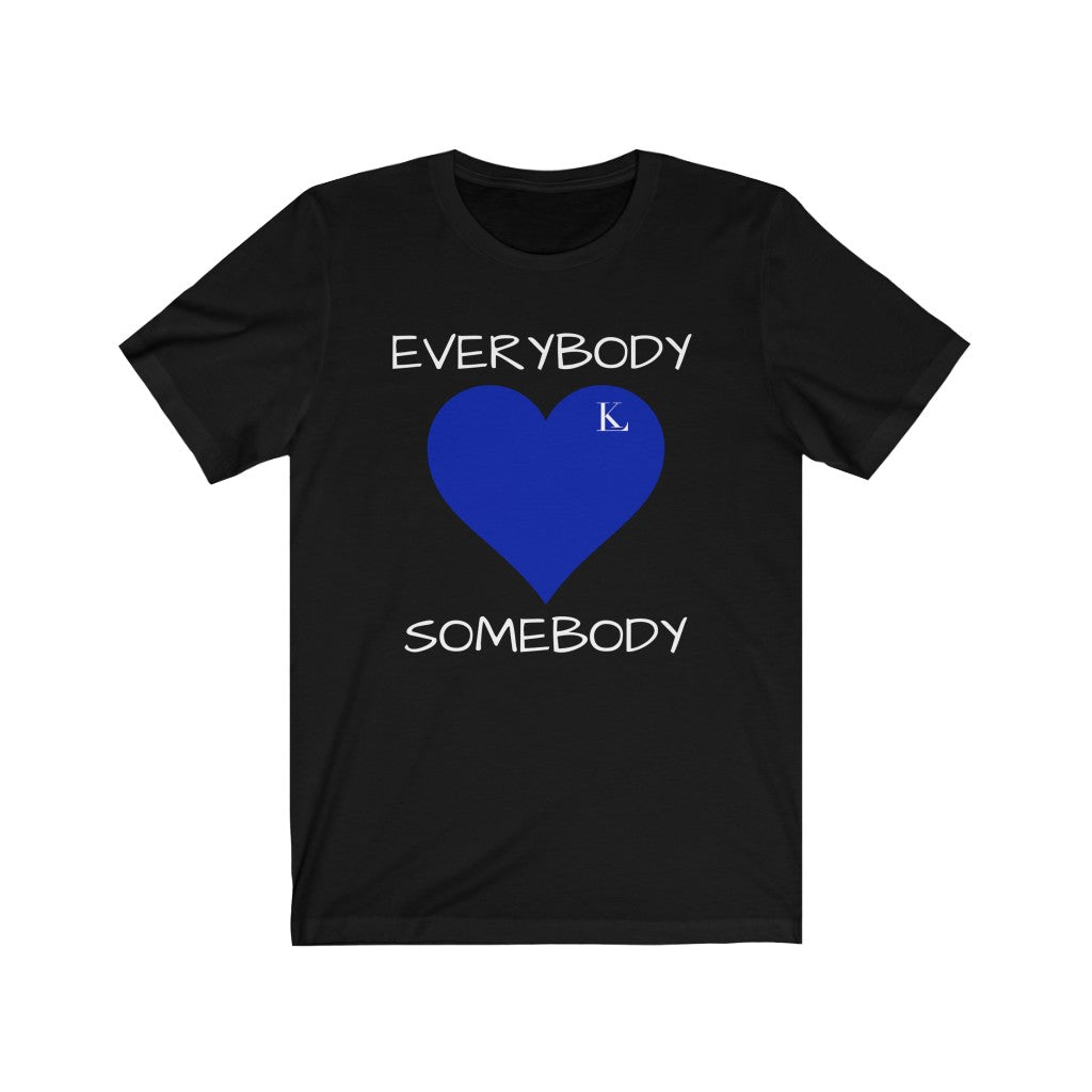 Everybody Love Somebody (Zeta Special Edition)  Unisex Jersey Short Sleeve Tee