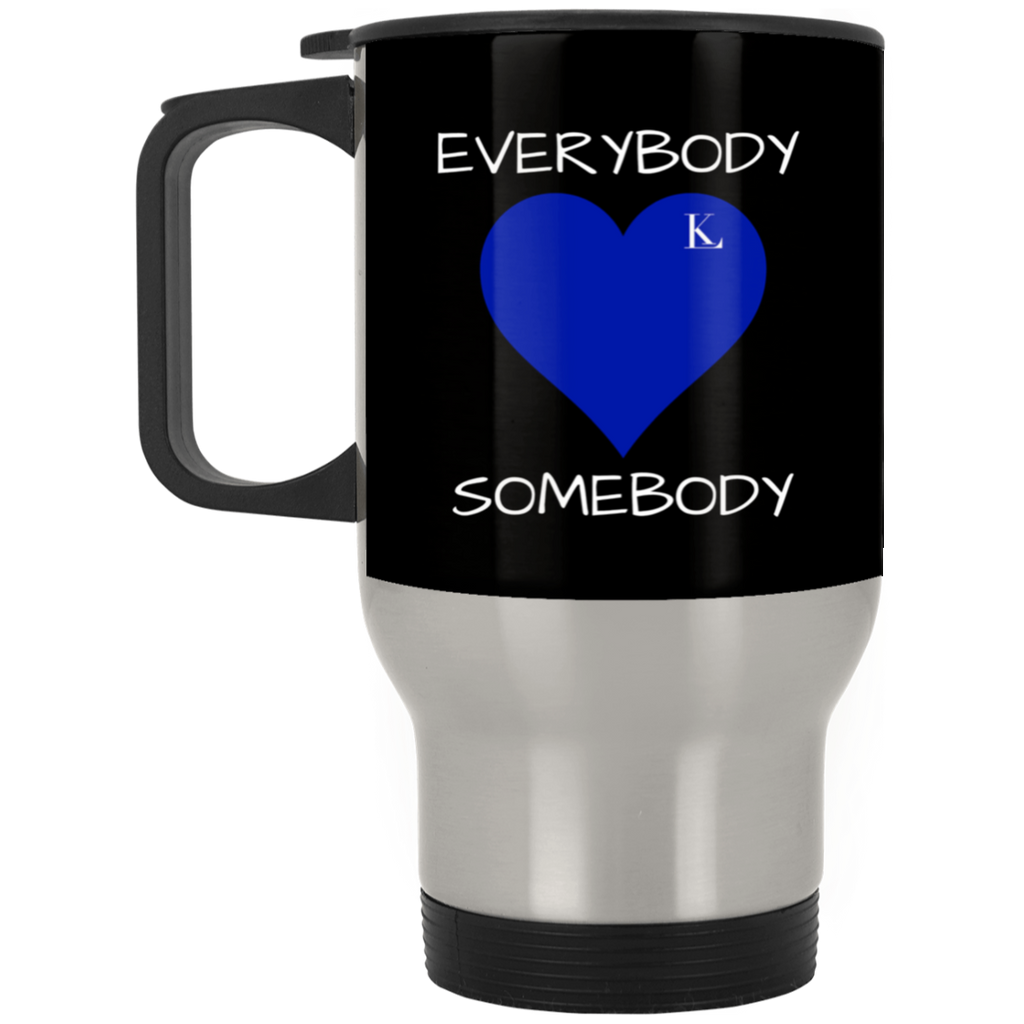 EVERYBODY LOVE SOMEBODY Silver Stainless Travel Mug