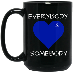 EVERYBODY LOVE SOMEBODY 15 oz. Black Mug