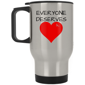 EVERYONE DESERVES LOVE Silver Stainless Travel Mug