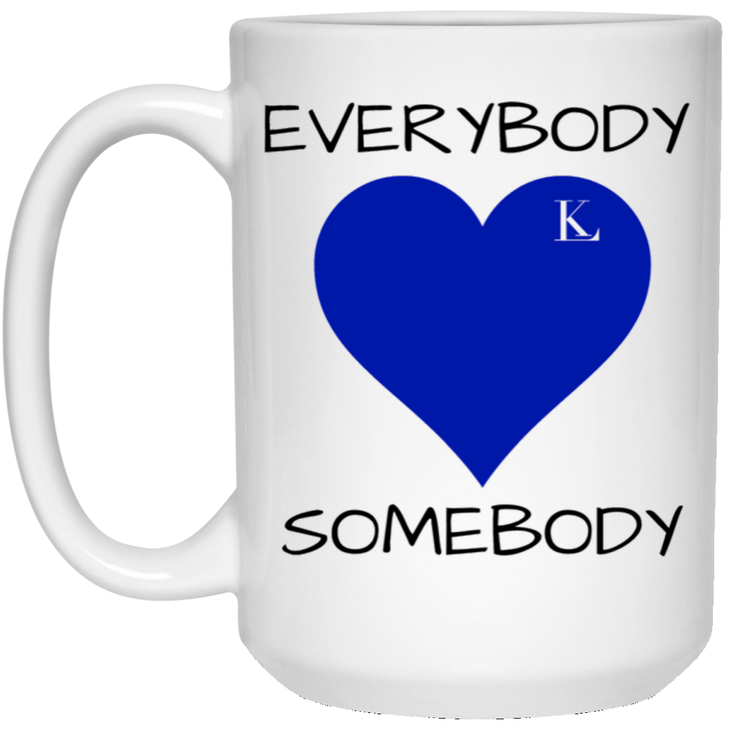 EVERYBODY LOVE SOMEBODY 15 oz. White Mug