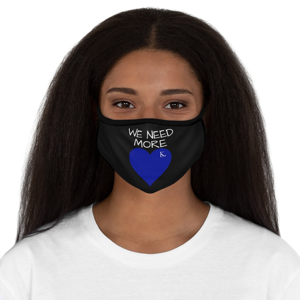 We Need More Love Face Mask