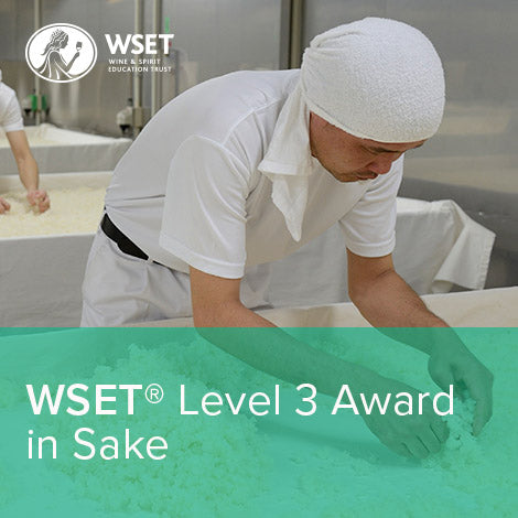 WSET Level 3 Award in Sake
