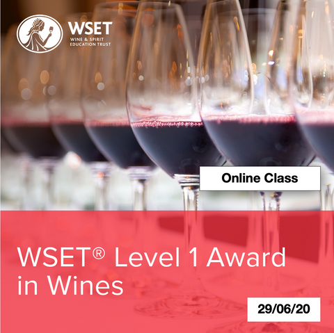 Online Class: WSET Level 1 Award in Wine-29/06/20
