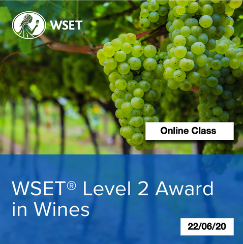Online Class: WSET Level 2 Award in Wine-22/06/20
