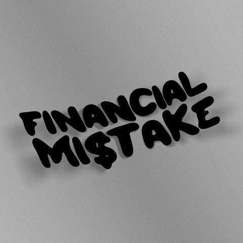 avn.dzn Decal Gloss Black Financial Mistake Die Cut