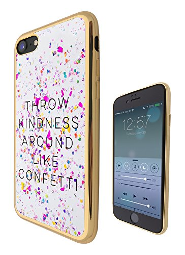 c01221 - Throw Kindness Around Like Confetti Quote Design iphone 6 Plus / iphone 6 Plus S 5.7'' Fashion Trend CASE Gold & Clear Gel Rubber Silicone All Edges Protection Case Cover