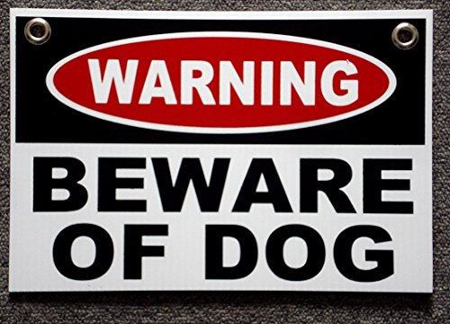 "1 Set Good Popular Warning Beware Dogs Sign Outdoor Decal Surveillance Security Lawn Size 8"" x 12"" White with Grommets"
