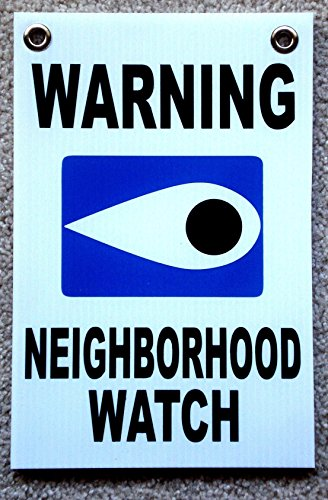 "1 Pcs Tops Popular Warning Neighborhood Watch Sign Security Lawn Surveillance Coroplast Size 8"" x 12"" White with Grommets"