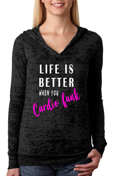 Life is better WOMENS BURNOUT HOODIE black