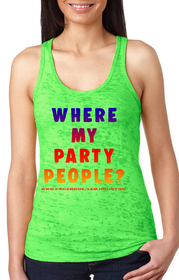 Party people Women's burnout racer back tank Neon Green
