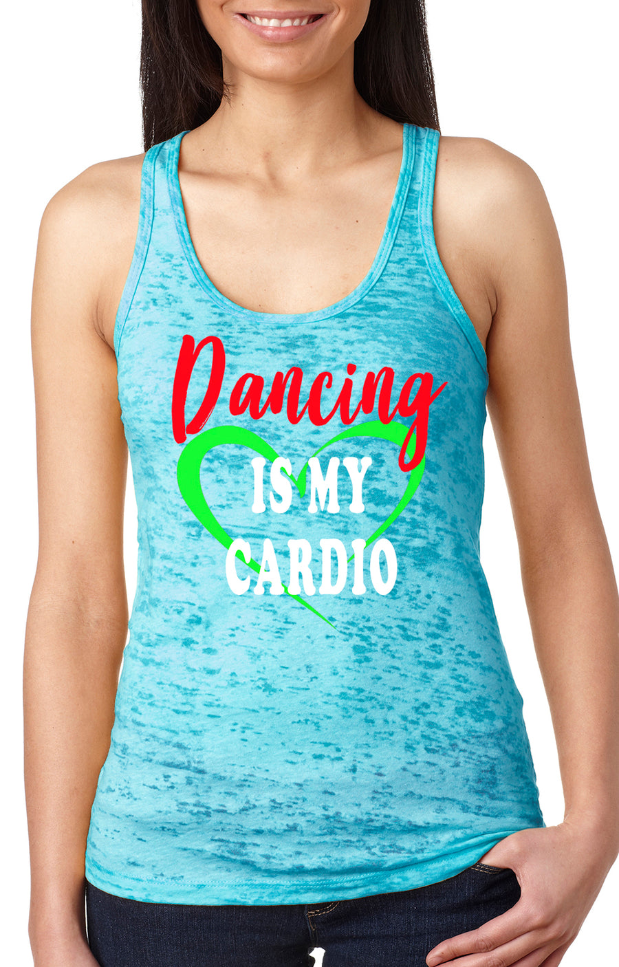 Dancing is my cardio women's burnout racer back tank turquoise