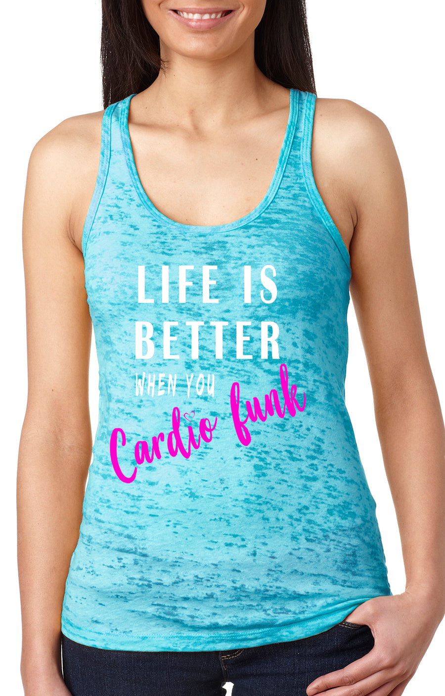 Life is better women's burnout racer back tank turquoise
