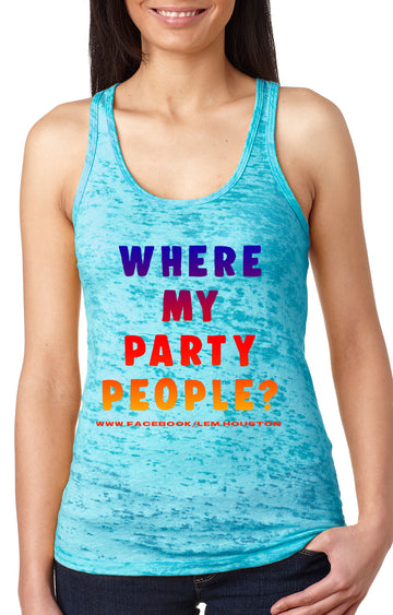 Party people Women's burnout racer back tank turquoise