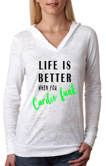 Life is better WOMENS BURNOUT HOODIE white