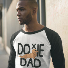 Load image into Gallery viewer, Dachlove.com Doxie Dad 3/4 sleeve raglan shirt, Sweatshirt- Dachshundloversonline  brings together dachshund merchandise, original and unique designed sausage dog gifts, accessories from all around the world.  The perfect addition to your dachshund loving home.  Find it in one store where you can buy them online and free shipping worldwide to your doorstep.