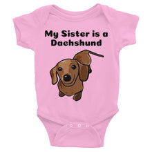 Load image into Gallery viewer, Dachlove.com My Sister is a Dachshund Short sleeve Baby Infant Bodysuit, Bodysuit- Dachshundloversonline  brings together dachshund merchandise, original and unique designed sausage dog gifts, accessories from all around the world.  The perfect addition to your dachshund loving home.  Find it in one store where you can buy them online and free shipping worldwide to your doorstep.