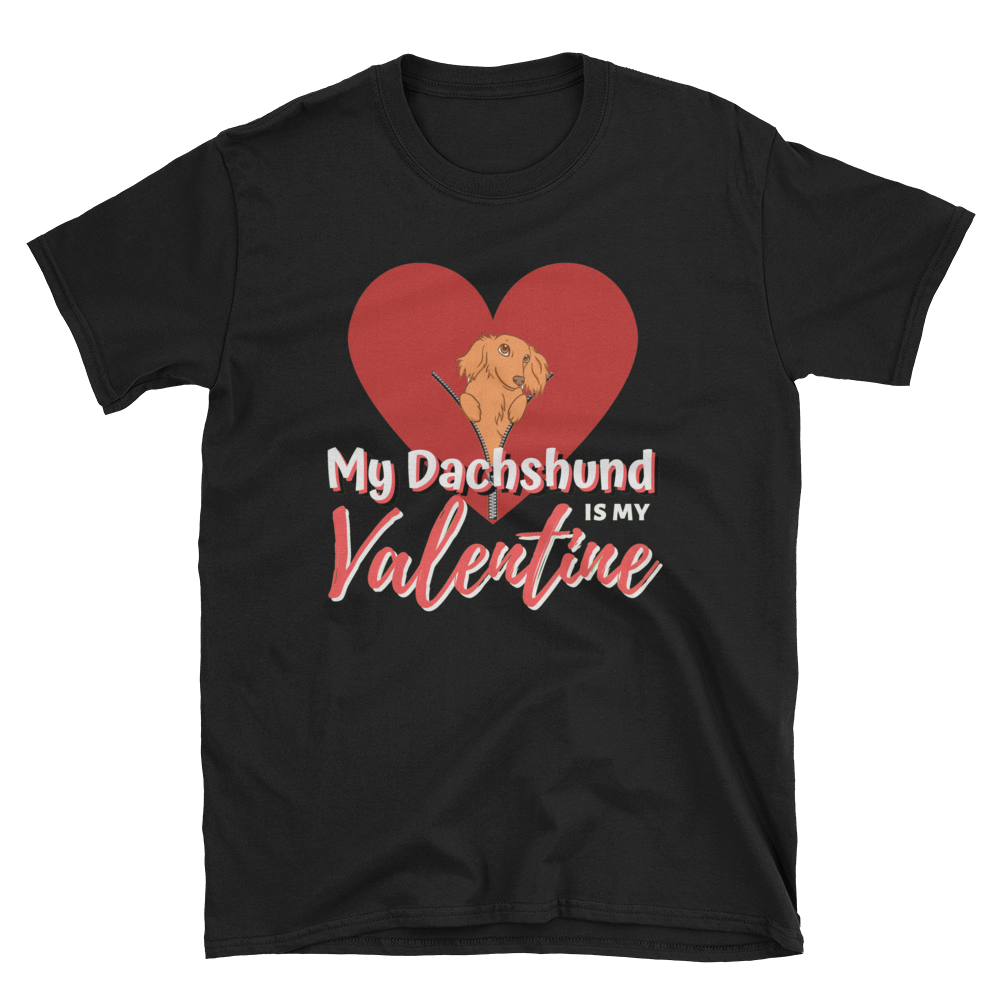 Dachlove.com Dachshund is My Valentine Short-Sleeve Unisex T-Shirt, T-shirt- Dachshundloversonline  brings together dachshund merchandise, original and unique designed sausage dog gifts, accessories from all around the world.  The perfect addition to your dachshund loving home.  Find it in one store where you can buy them online and free shipping worldwide to your doorstep.