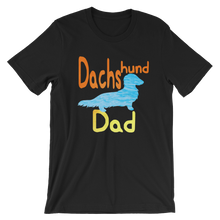 Load image into Gallery viewer, Dachlove.com DACHShund Dad Short-Sleeve T-Shirt for Men Cool Color, T-shirt- Dachshundloversonline  brings together dachshund merchandise, original and unique designed sausage dog gifts, accessories from all around the world.  The perfect addition to your dachshund loving home.  Find it in one store where you can buy them online and free shipping worldwide to your doorstep.