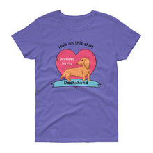 Load image into Gallery viewer, Dachlove.com Hair on this shirt provided by my Dachshund Women's short sleeve t-shirt, T-shirt- Dachshundloversonline  brings together dachshund merchandise, original and unique designed sausage dog gifts, accessories from all around the world.  The perfect addition to your dachshund loving home.  Find it in one store where you can buy them online and free shipping worldwide to your doorstep.
