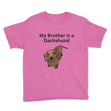 Load image into Gallery viewer, Dachlove.com My Brother is a Dachshund Youth Short Sleeve T-Shirt, - Dachshundloversonline  brings together dachshund merchandise, original and unique designed sausage dog gifts, accessories from all around the world.  The perfect addition to your dachshund loving home.  Find it in one store where you can buy them online and free shipping worldwide to your doorstep.